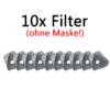 10 Ersatz-Filter ohne Maske